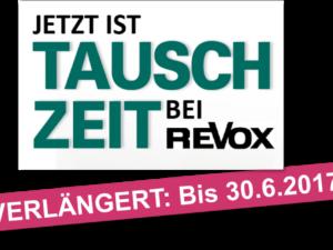 Aktion verlängert: Jetzt ist TAUSCHZEIT bei REVOX!